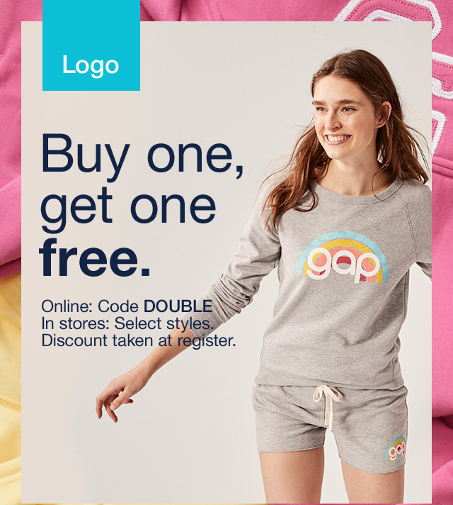 Buy one, get one free.